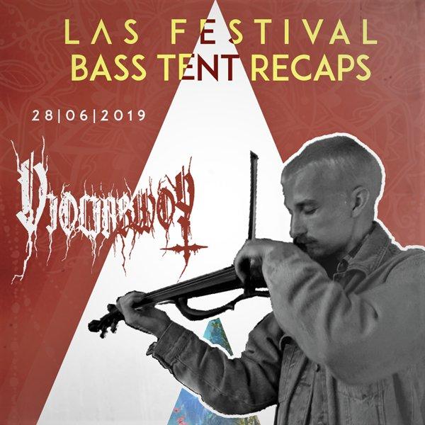 VIOLINBWOY live at LAS FESTIVAL 2019